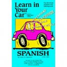 Henry N. Raymond Learn in Your Car Spanish Audiobook Cassette