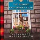 Alexander McCall Smith Isabel Dalhousie : Book 1 : The Sunday Philosophy Club - Audio Cassette Book