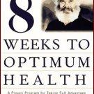 Andrew Weil M.D. 8 Weeks to Optimum Health Audiobook Cassette