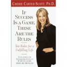 Cherie Carter-Scott, Ph. D. If Success Is A Game These Are The Rules Audiobook Cassette