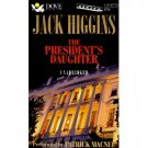 Jack Higgins The President's Daughter Audiobook Cassette