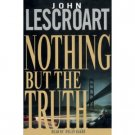 John Lescroart Nothing But The Truth Audiobook Cassette