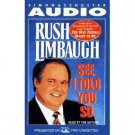 Rush Limbaugh See I Told You So Audiobook Cassette