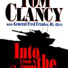 Tom Clancy with General Fred Franks Jr. Into The Storm Audiobook Cassette