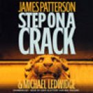 James Patterson Step On A Crack Audiobook CD