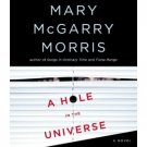 Mary McGarry Morris A Hole In The Universe Audiobook CD