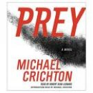 Michael Crichton Prey Audiobook CD