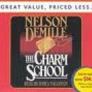Nelson Demille The Charm School Audiobook CD