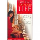 Cheryl Richardson Take Time for Your Life Audiobook  Cassette
