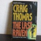 Craig Thomas The Last Raven Audiobook Cassette