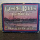 Garrison Keillor Gospel Birds Audiobook Cassette