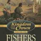 Gerald N. Lund The Kingdom and the Crown Vol. One Fishers Of Men Audiobook Cassette
