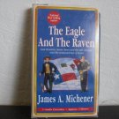 James A. Michener The Eagle And The Raven Audiobook Cassette