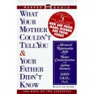John Gray Ph.D What Your Mother Couldn't Tell You & Your Father Didn't Know Audiobook Cassette