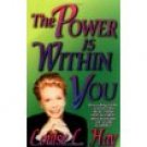 Louise L. Hay The Power is Within You Audiobook Cassette
