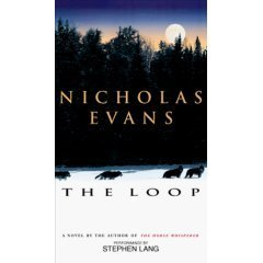 Nicholas Evans The Loop Audiobook Cassette