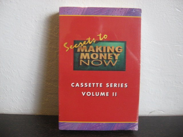 Secrets To Making Money Now Vol.2 Audiobook Cassette