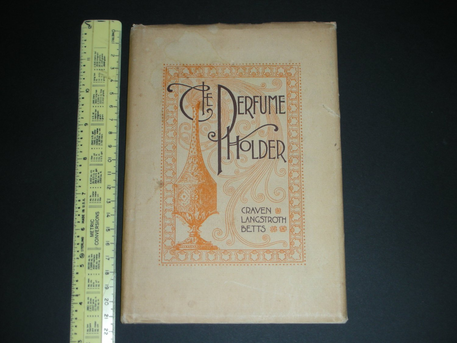 1891 The Perfume Holder by Craven Langstroth Betts HCDJ Saalfield & Fitch