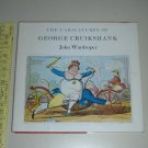 1978 The Caricatures of George Cruikshank by John Wardroper HCDJ