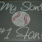 My Son/Daughters #1 Fan Rhinestone Crystal Shirt