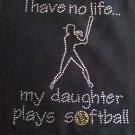 I Have No Life Softball Crystal Rhinestone Shirt