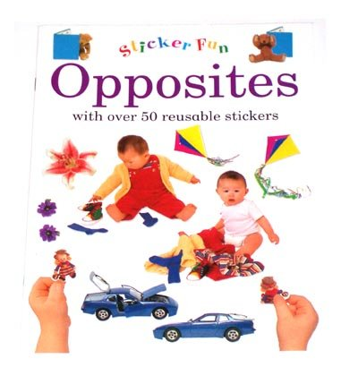 PRESCHOOL - Learn About OPPOSITES Sticker Fun Book
