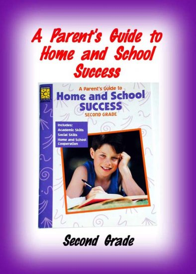 SECOND GRADE - Parent's Guide to Home and School Success