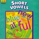 FIRST, SECOND & THIRD GRADES - SHORT VOWELS