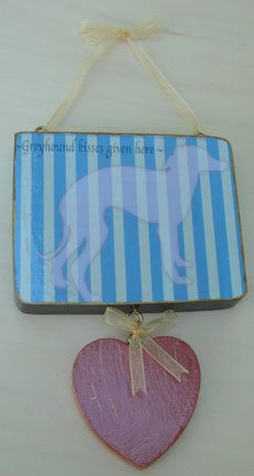 Greyhound dog kisses Country French Chic wood sign whimsical Stripes with hanging heart