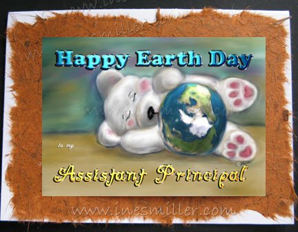 ASSISTANT PRINCIPAL Happy Earth Day Greeting card Environment Awareness Handmade Card Teddy Bear