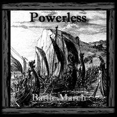 Powerless - Battle March