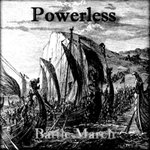 Powerless - Battle March - 5 CD's - Wholesale
