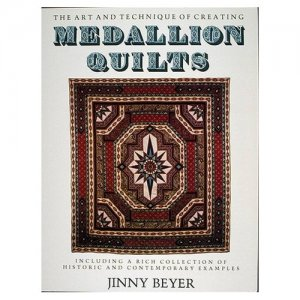 The Art and Technique of Creating Medallion Quilts