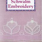 Schwalm Embroidery- Techniques and Designs