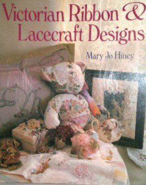 Victorian Ribbon and Lacecraft Designs