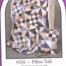 Pillow Talk Quilt pattern Dream spinners quilt pattern #154  lap size quilts & pillow