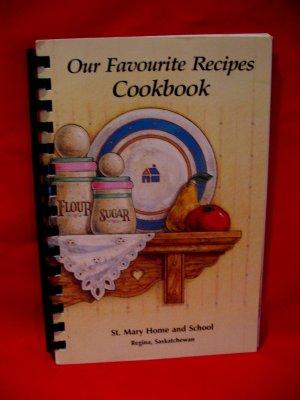 Vintage St. Mary Home and School Regina Cookbook Vintage Recipes