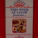 Vintage Calgary CO-OP Alberta 1994 Cookbook Recipes Souvenir