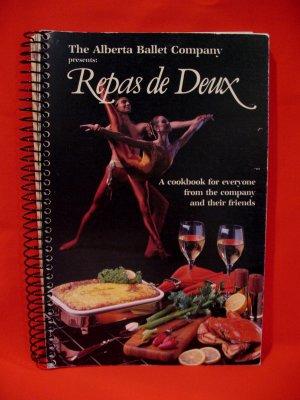 The Alberta Ballet Company Repas de Deux Cookbook Recipes FIRST EDITION