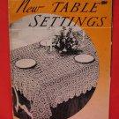 Vintage 1938 Crochet Pattern Magazine Table Settings