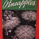Vintage 1948 Crochet Pattern Magazine Pineapples Doily Buffet Set Tablecloth Chair Set Bedspread