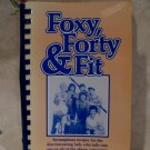 Foxy Forty & Fit Manitoba Canada Cookbook 204 Recipes Vintage