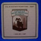 Canadian Rocky Mountain Resorts Drink Beer Coaster Souvenir