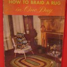 Vintage Braided Braid a Rug Patterns Braiding Rugs Mats