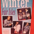 Winter Fair Isles Machine Knitting Patterns News Supplement Patterns FAMILY
