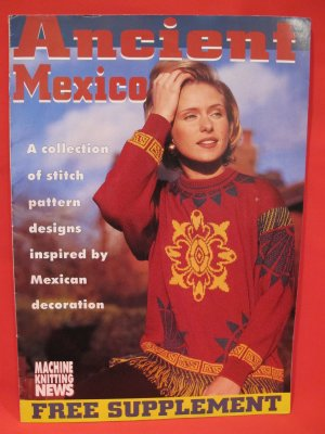Ancient Mexico Machine Mexican Knitting Patterns News Supplement Patterns