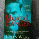 "MORTAL DANGER by Eileen Wilks-♥""WEREWOLF LOVE""♥ NEW!"