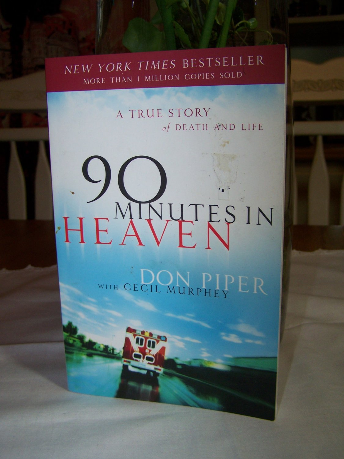 90 Minutes in HEAVEN Don Piper Bestseller Christian Book Like New