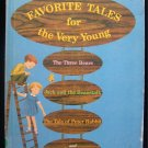 Favorite Tales for the Very Young Bedtime Story Miller