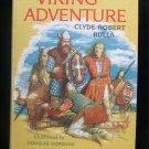 Viking Adventure Clyde Robert Bulla Gorsline Vintage HC
